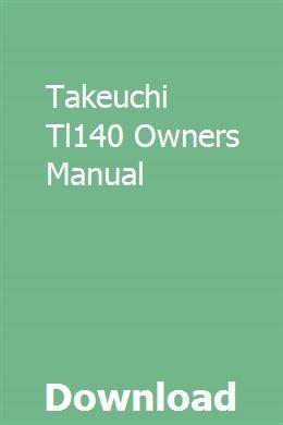 Takeuchi Tl140 Owners Manual Owners Manuals Manual Manual Car