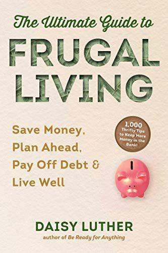 The Ultimate Guide To Frugal Living PDF Free Download