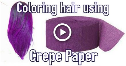 Diy Crepe Paper Hair Dye Hair Diy Hair Color Dyed Hair Purple Dyed Hair