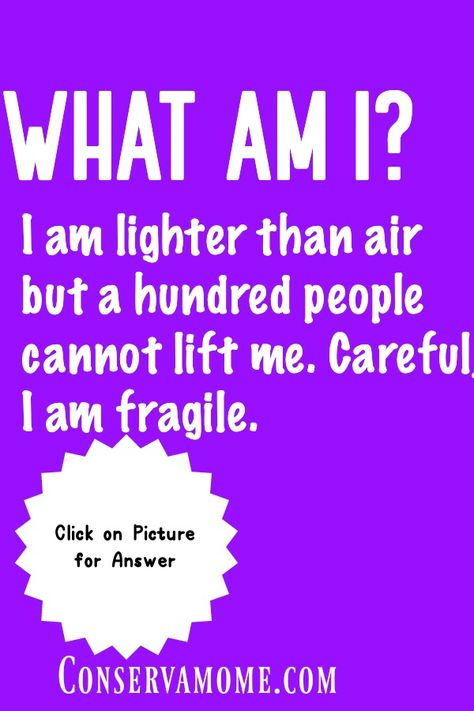 I Am Lighter Than Air But A Hundred People Cannot Lift Me Funny Facts Funny Riddles With Answers Riddle Of The Day