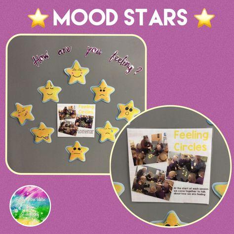 A display of how we use mood stars in my nursery class