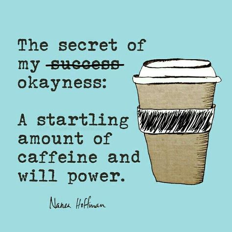 nanea hoffman in wednesday coffee coffee humor coffee quotes