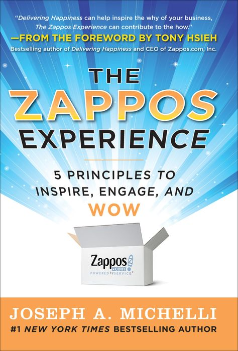 The Zappos Experience: 5 Principles to Inspire  Engage  and WOW (eBook)