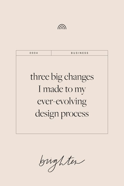 Graphic Design Tips Three big changes I made to my ever-evolving design process. Branding process, p Web Design Tips, Graphic Design Tips, Freelance Graphic Design, Design Process, Web Design Quotes, Design Posters, Freelance Designer, Creative Design, Design Trends