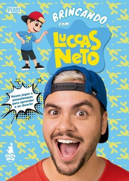 Brincando Com Luccas Neto Com Imagens Luccas Neto Netos