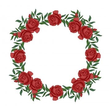 Red Rose Floral Wreath Circle Border Wreath Clipart Border Circle Png And Vector With Transparent Background For Free Download Blumen Rander Blumen Rosa