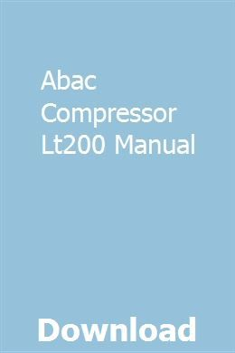 Abac Compressor Lt200 Manual Compressor Manual Design Manual