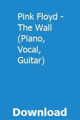 Pink Floyd The Wall Piano Vo Pink Floyd Vocal Floyd