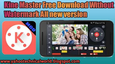 Download Free Kinemaster 2019 Pro Mod Apk No Watermark Premium
