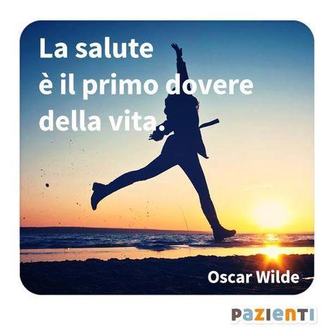 La Salute è Il Primo Dovere Della Vita Oscar Wilde