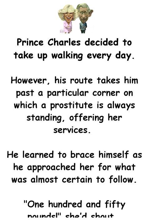 Prince Charles Decided To Take Up Walking Every Day
