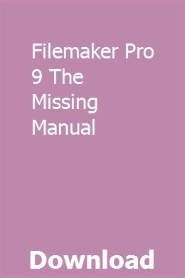 The Missing Manual FileMaker Pro 9
