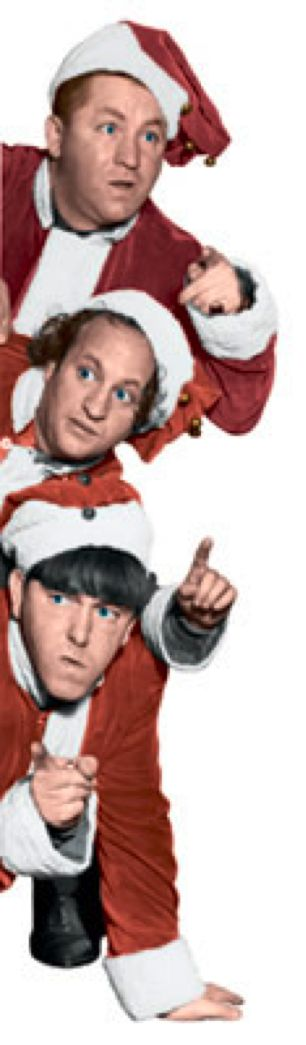 The 3 Stooges, Curly Joe, Larry and Moe, in Santa costumes ...