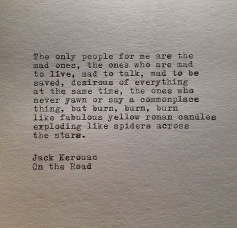 Jack Kerouac Quote Typed on Typewriter