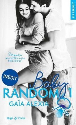 Baby Random Tome 1 Gaia Alexia Liseuse Electronique Livres En Francais Romance