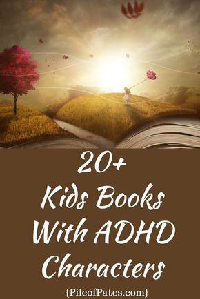 Fiction Books With ADHD Characters | Pile of Pates