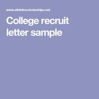 College Recruit Letter Sample College Recruiting College Football Recruiting College Soccer