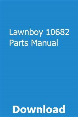 Lawnboy 10682 Parts Manual | Repair manuals, Manual, Pdf on small engine diagram, briggs and stratton diagram, echo diagram,