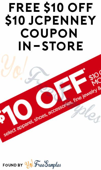 Free 10 Off 10 Jcpenney Coupon In Store On 5 4 With Images