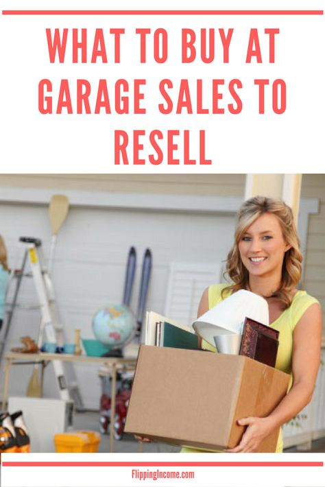 What to Buy at Garage Sales to Resell - FlippingIncome.com