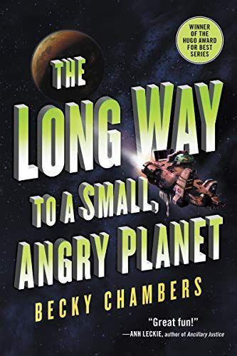 Free Download Pdf The Long Way To A Small Angry Planet Wayfarers Free Epub Mobi Ebooks Planet Books Fiction Books Sci Fi Books