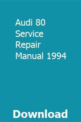 Audi 80 Service Repair Manual 1994 Repair Manuals Repair Audi