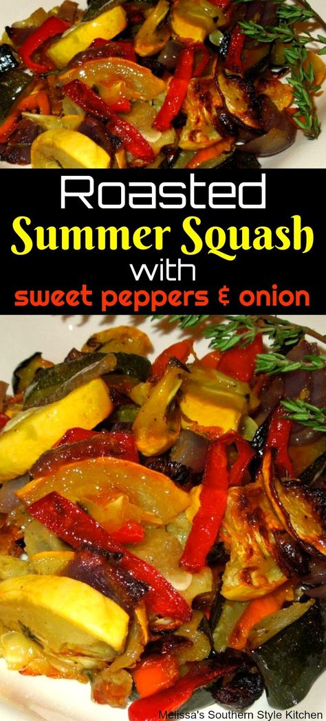Roasted Summer Squash with Sweet Peppers and Onion
