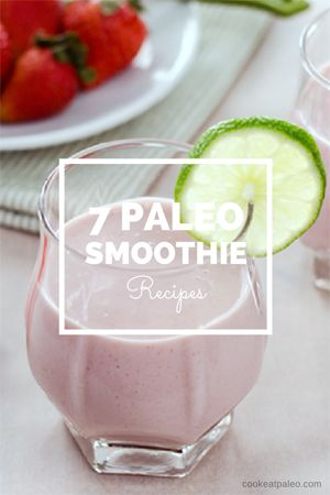 7 paleo smoothie recipes to get you through the week - including green smoothie and protein shake recipes. All are dairy-free and gluten-free. http://cookeatpaleo.com/7-paleo-smoothie-recipes/