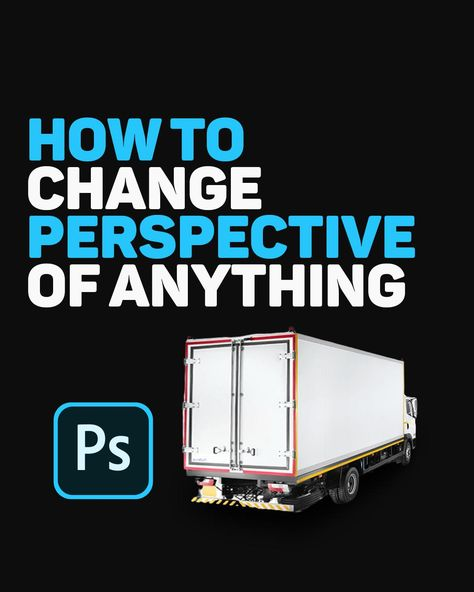 How To Change Perspective Of Anything In Photoshop