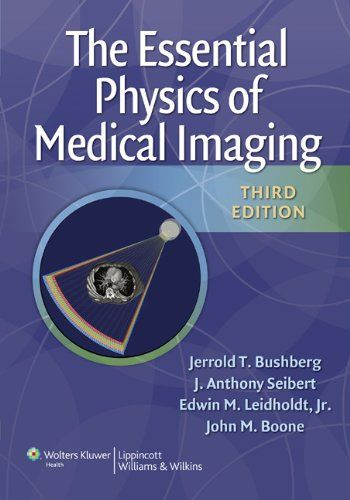 Read The Essential Physics Of Medical Imaging Third Edition Free Are You Searching For The Essential Physics Of Medical Imaging Medical Imaging Physics Medical