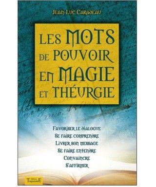 Les Mots De Pouvoir En Magie Et Theurgie Theurgie Formules Magiques Magie Pratique
