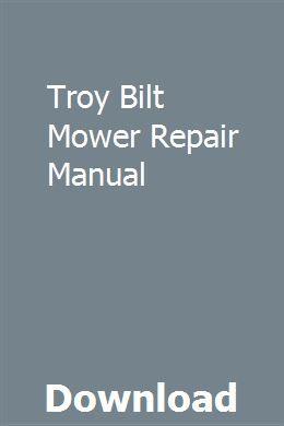 Troy Bilt Mower Repair Manual Manual Chilton Manual Repair Manuals