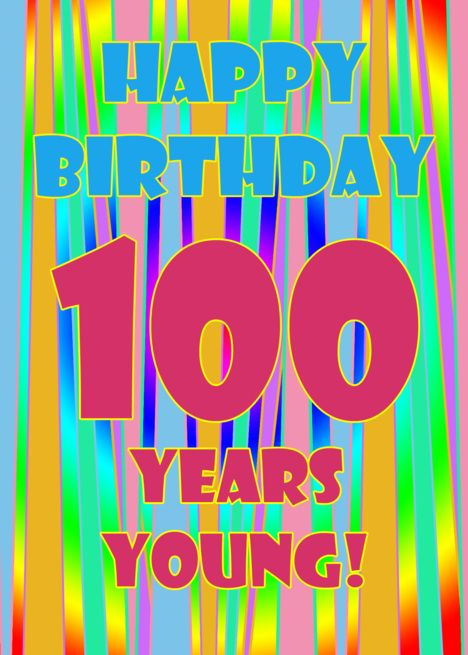 Happy Birthday 100 Years Young Rainbow Colors Card Rainbow
