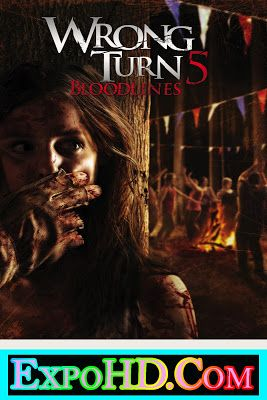 Wrong Turn 5 UNRATED 2012 Download HD 720p _ 1080p || Dual Audio