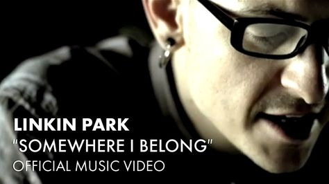 Linkin Park - Somewhere I Belong (Official Music Video