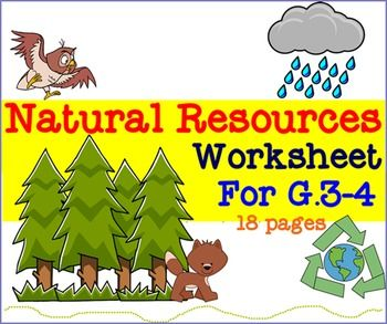Natural Resources Worksheet For G 3 4 Science Activities For Kids Natural Resources Conservation Of Natural Resources