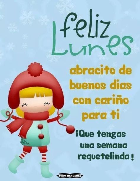 Feliz Lunes Buenos Dias Lunes Frases Abrazo De Buenos Dias Buenos Dias Lunes