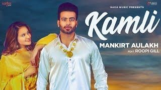 Kamli Mankirt Aulakh Video Hd Download With Images All Love Songs Big Songs Songs