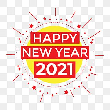 Happy New Year 2021 Png Vector Background Design New Years Eve Clipart Happy New Year Logo 2021 Lunar New Year Png Png And Vector With Transparent Background Happy New Year Logo