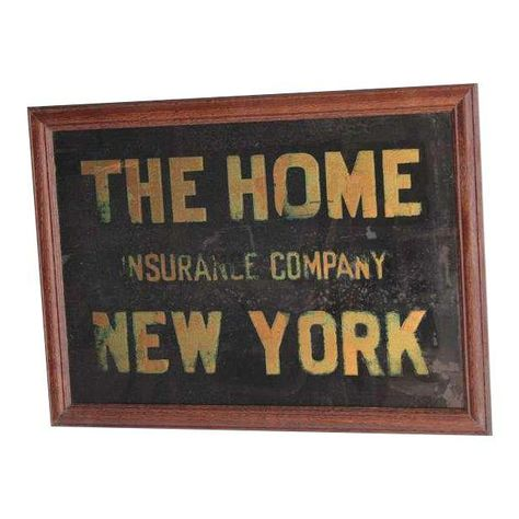 1900 S The Home Insurance Company New York Reverse Glass Sign