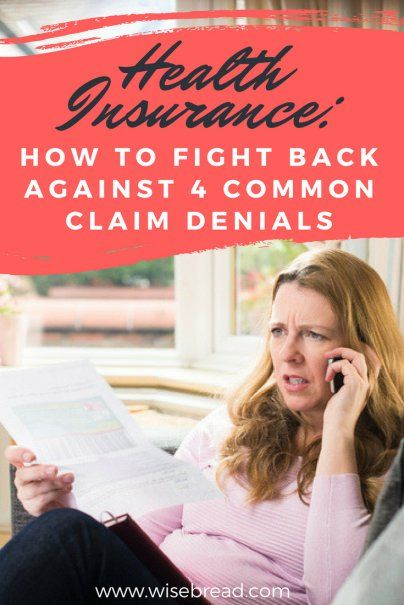 Health Insurance How To Fight Back Against 4 Common Claim Denials