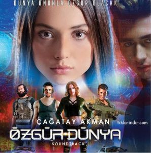 Cagatay Akman Ozgur Dunya Mp3 Indir Soundtrack Film Insan