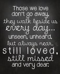 Altijd in ons hart en altijd dichtbij...