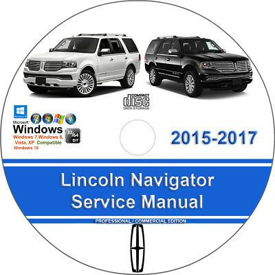 Advertisement Ebay Lincoln Navigator 2015 2016 2017 Factory Workshop Service Repair Manual Chevrolet Impala Ford Expedition Chevrolet Tahoe