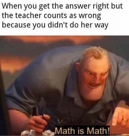 Math Is Math Is The Newest Dank Meme From The Incredibles 2 Really Funny Memes Stupid Memes Really Funny