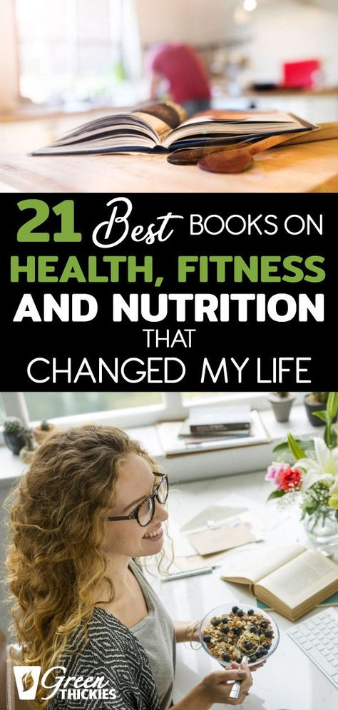 21 Best Books On Health, Fitness And Nutrition That Changed My Life