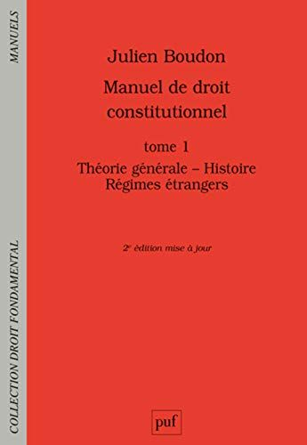 Telecharger Manuel De Droit Constitutionnel Tome 1 Theorie Generale Histoire Regimes Etrangers Pdf Par Telecharger Votre F Books To Read Reading Books