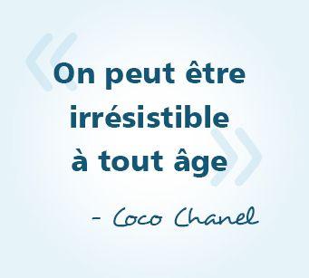 On Peut être Irrésistible à Tout âge Coco Chanel