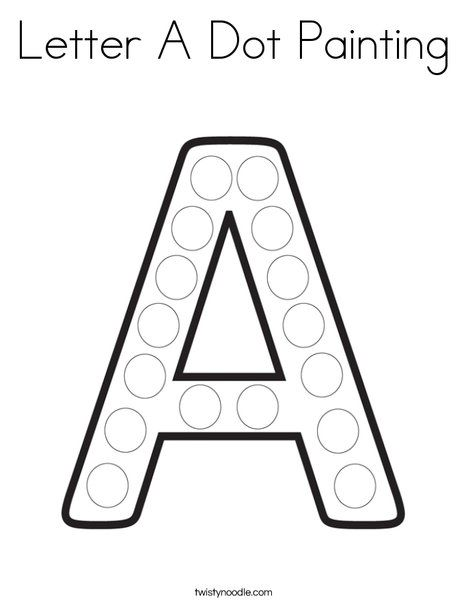 Letter A Dot Painting Coloring Page Twisty Noodle Dot Painting Letter A Crafts Abc Coloring Pages
