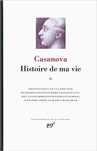 Histoire De Ma Vie Volume 3 Casanova Jacques En 2020 Libros Recomendados No Recomendable Libros